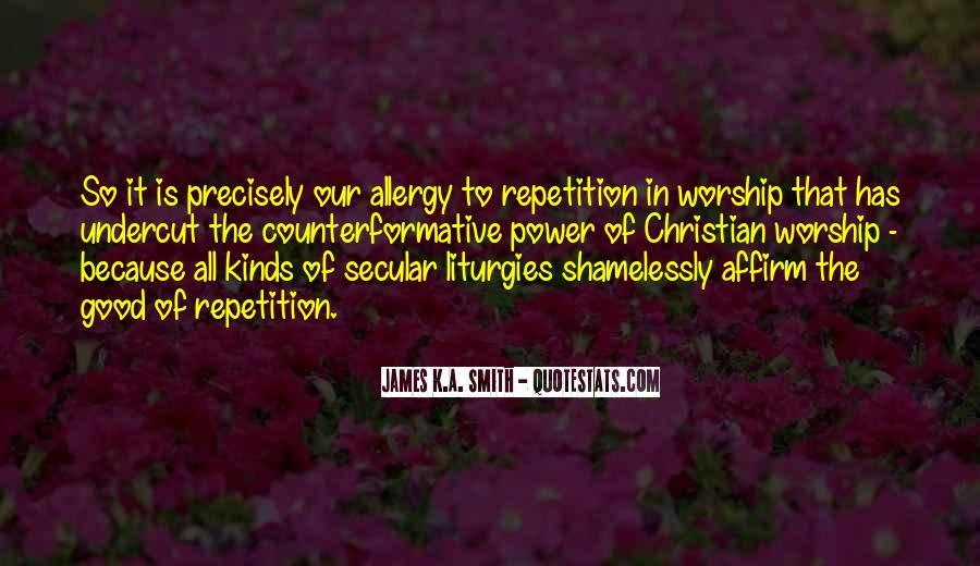 James K.A. Smith Quotes #1598483