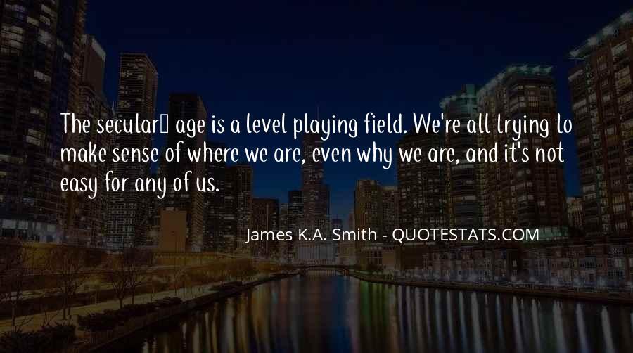James K.A. Smith Quotes #1618346