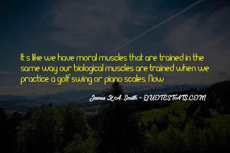 James K.A. Smith Quotes #1787387