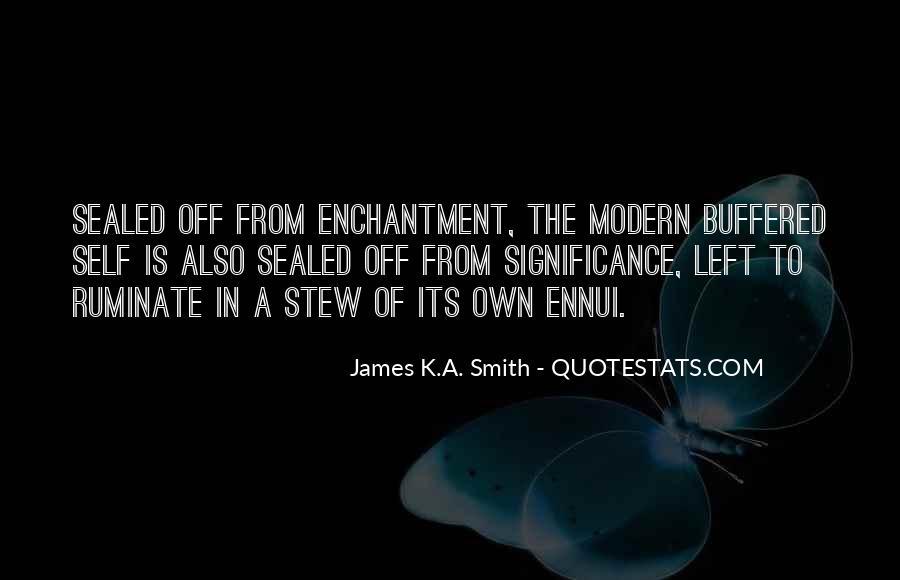 James K.A. Smith Quotes #514430