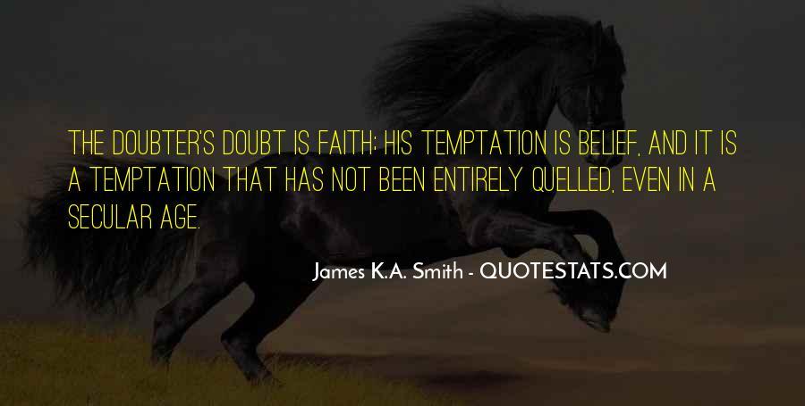 James K.A. Smith Quotes #889333