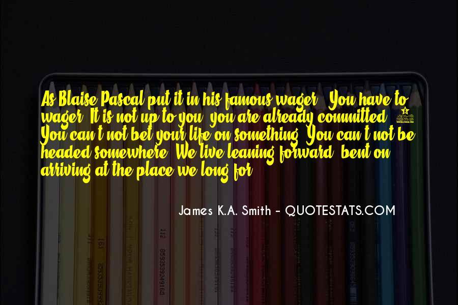 James K.A. Smith Quotes #932433