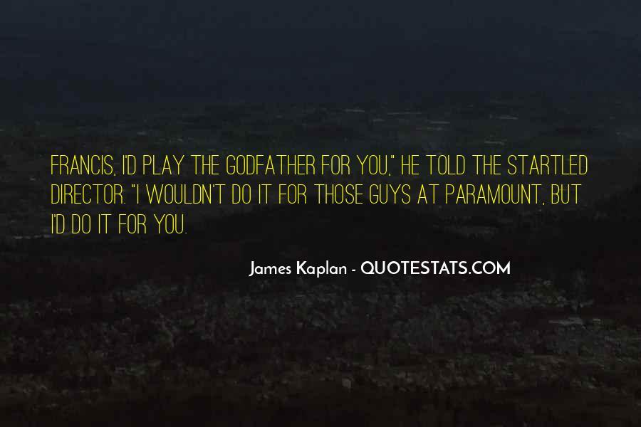 James Kaplan Quotes #1397079