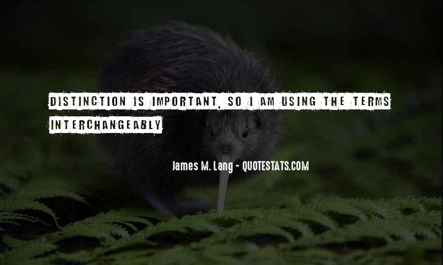 James M. Lang Quotes #422712