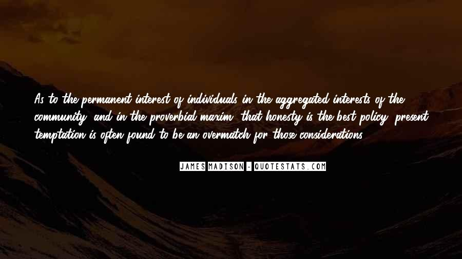 James Madison Quotes #1031915