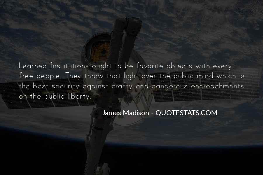 James Madison Quotes #1569413