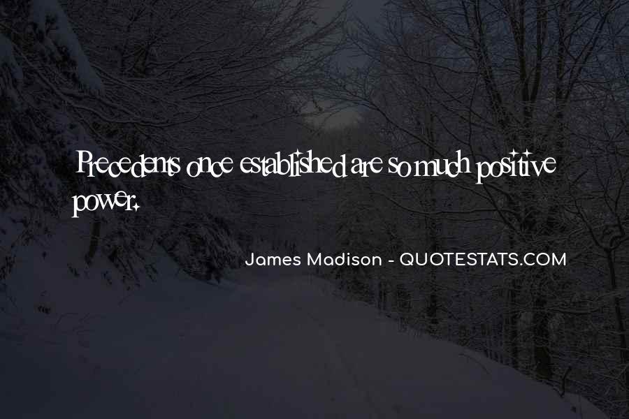 James Madison Quotes #1609169