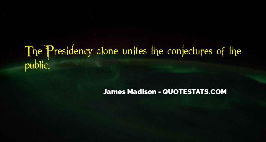 James Madison Quotes #1788132