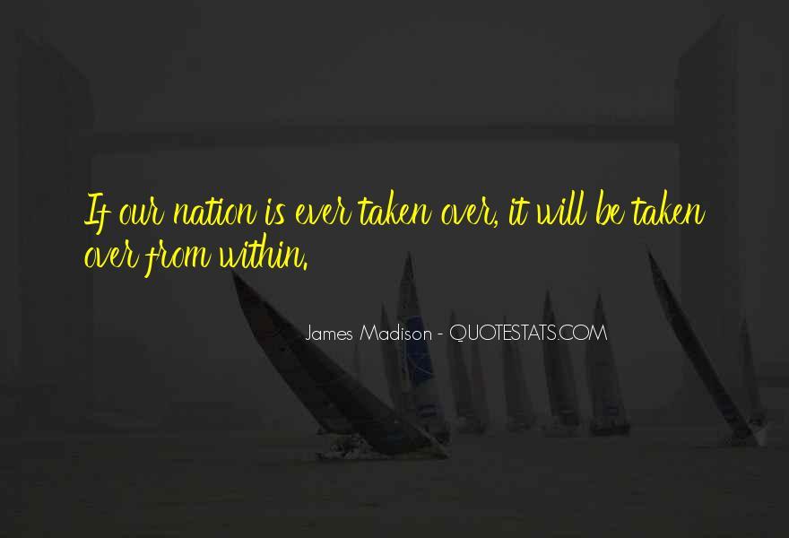 James Madison Quotes #516904
