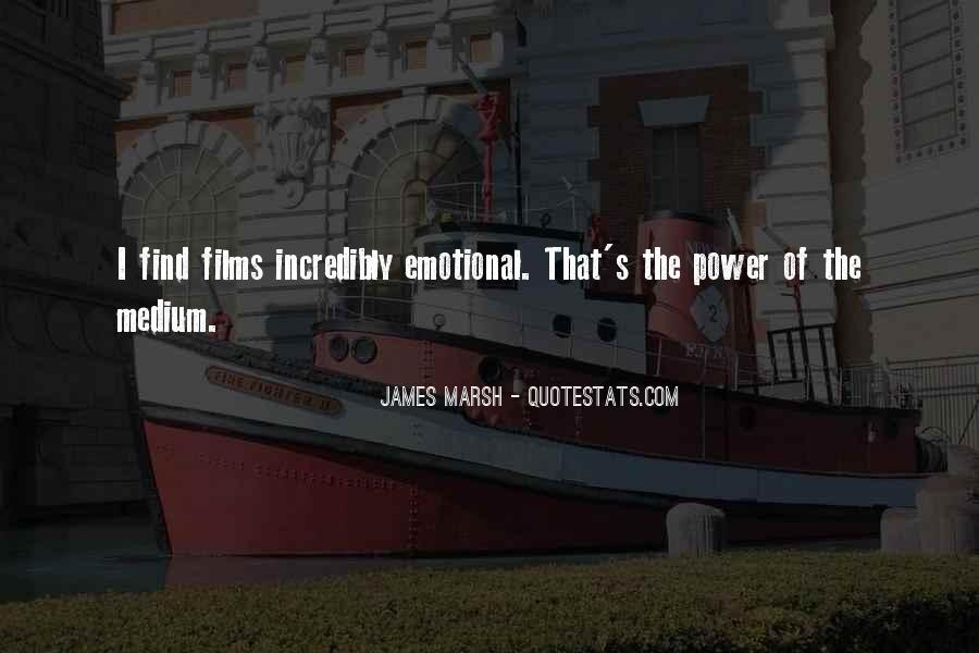 James Marsh Quotes #1138724
