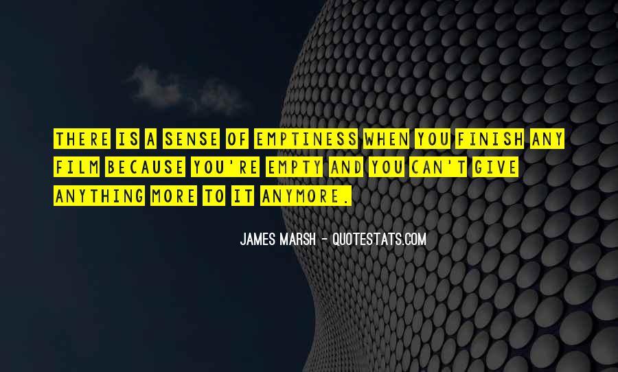 James Marsh Quotes #1464667