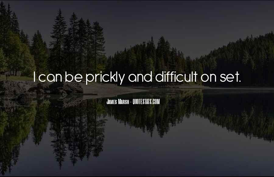 James Marsh Quotes #1538062
