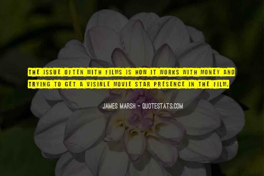 James Marsh Quotes #356571