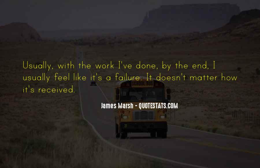 James Marsh Quotes #510213