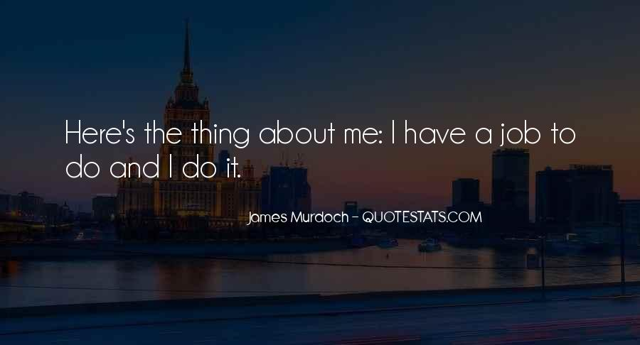 James Murdoch Quotes #1182423
