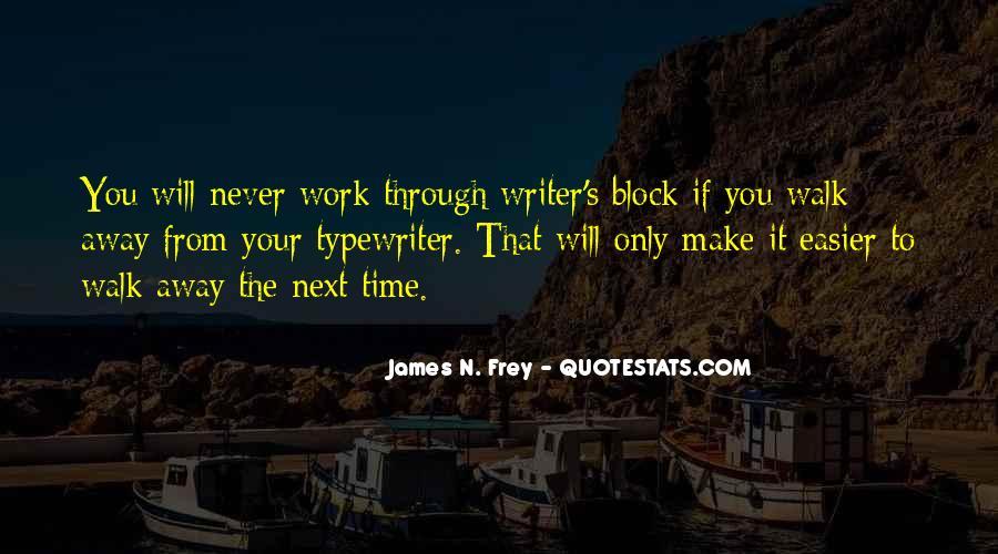James N. Frey Quotes #1097868