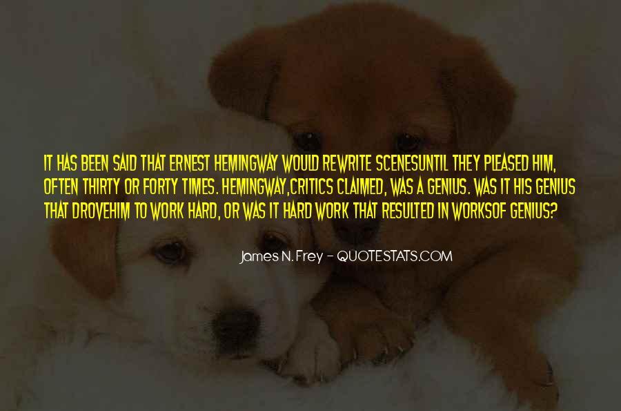 James N. Frey Quotes #1745866