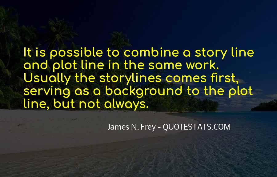 James N. Frey Quotes #1830786