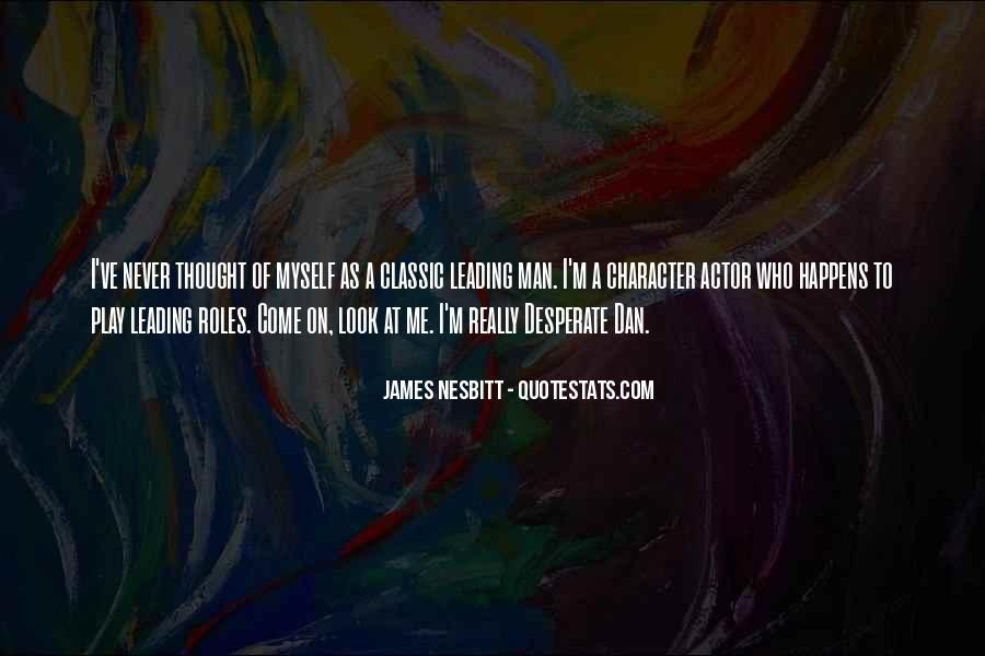 James Nesbitt Quotes #323796