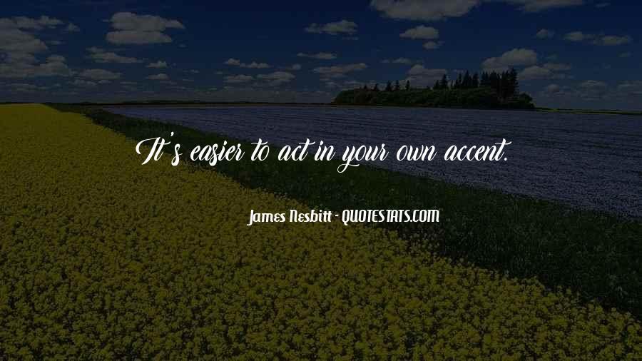 James Nesbitt Quotes #795032