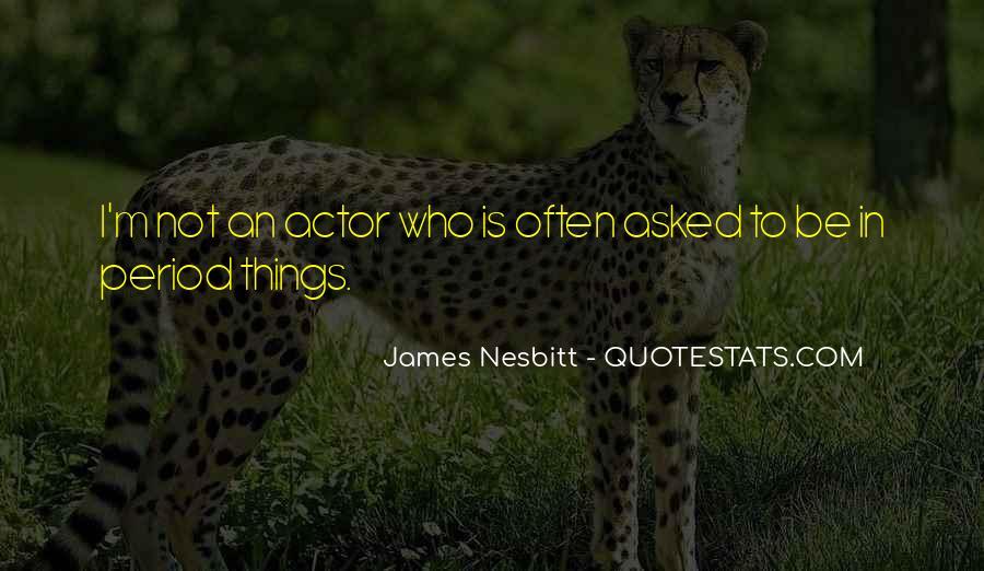 James Nesbitt Quotes #960927