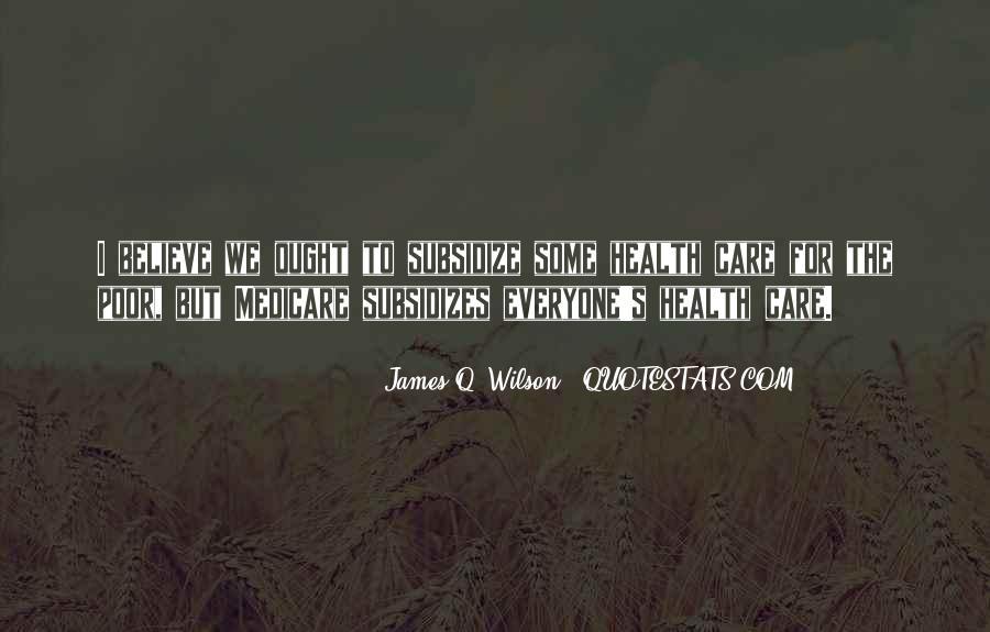 James Q. Wilson Quotes #1365600