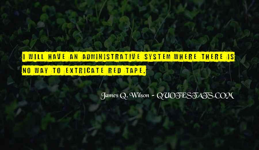 James Q. Wilson Quotes #1645945