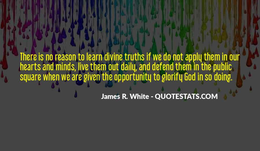 James R. White Quotes #1111908
