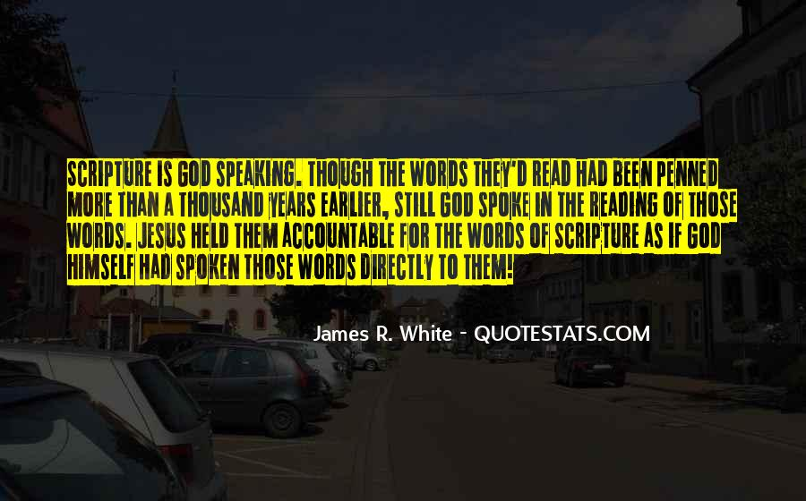 James R. White Quotes #381016