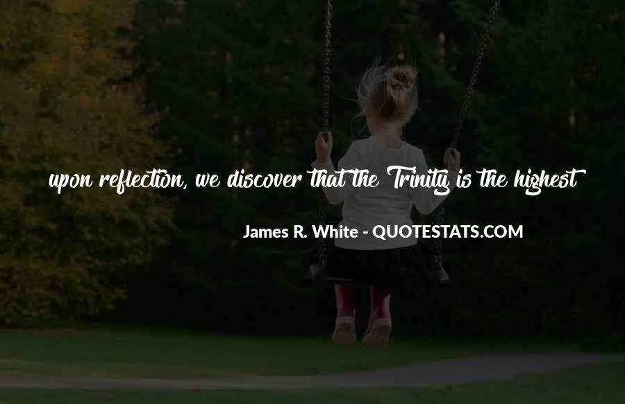 James R. White Quotes #559715