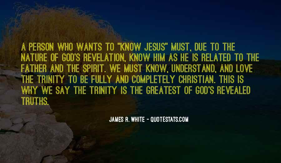 James R. White Quotes #672696