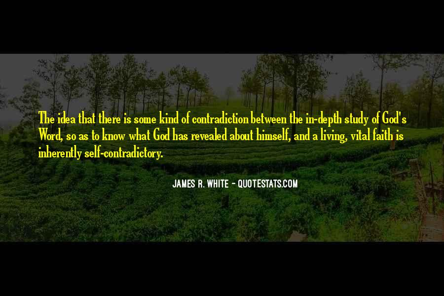 James R. White Quotes #696470