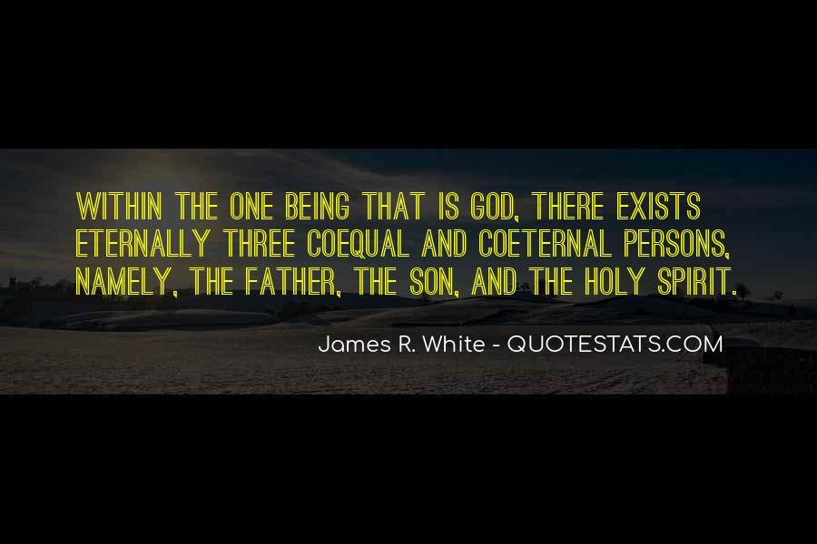 James R. White Quotes #994418