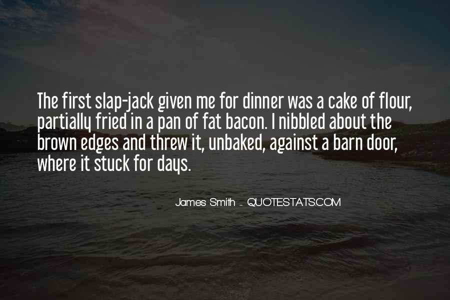 James Smith Quotes #1753026