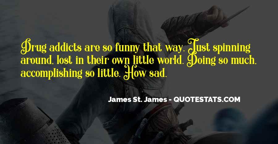 James St. James Quotes #1210205