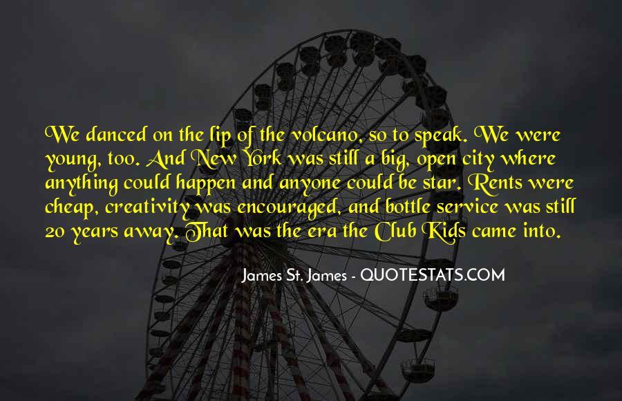 James St. James Quotes #1411903