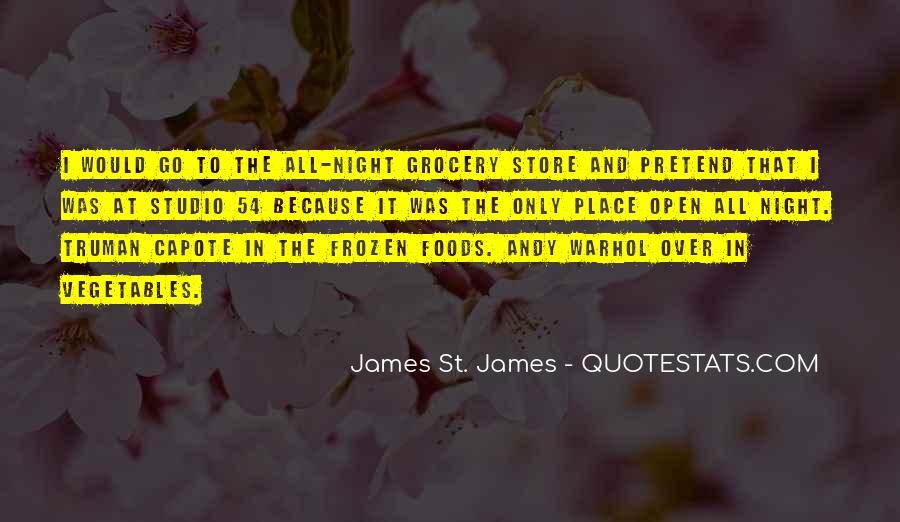 James St. James Quotes #1627237