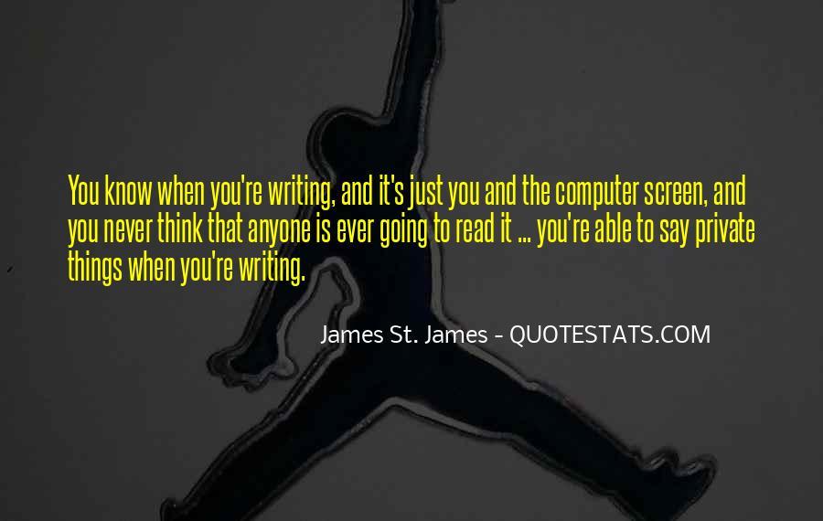 James St. James Quotes #1745813