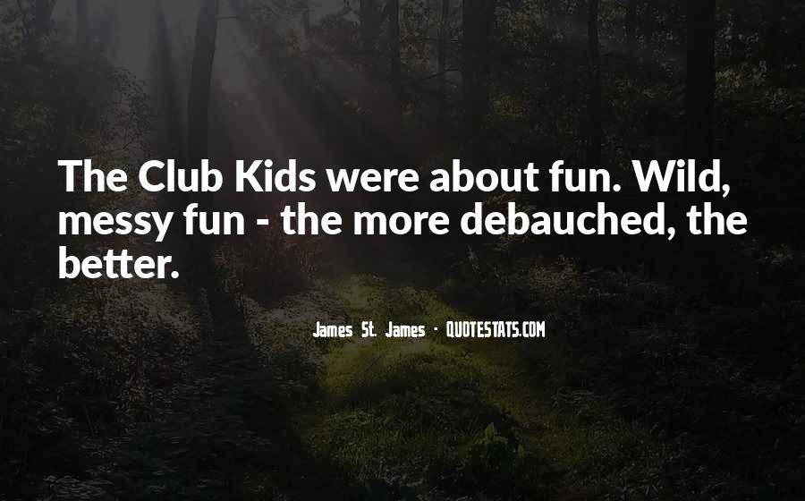 James St. James Quotes #396748