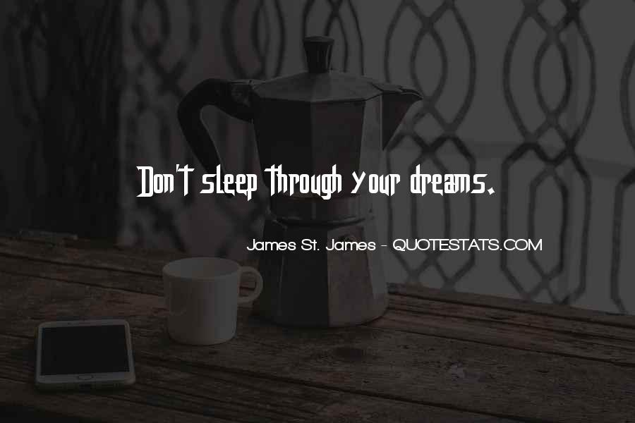 James St. James Quotes #460802