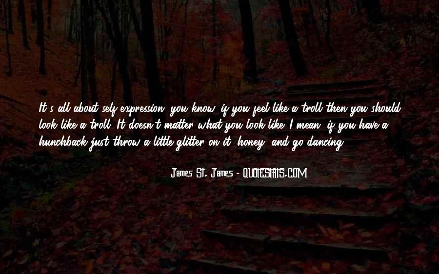 James St. James Quotes #523762