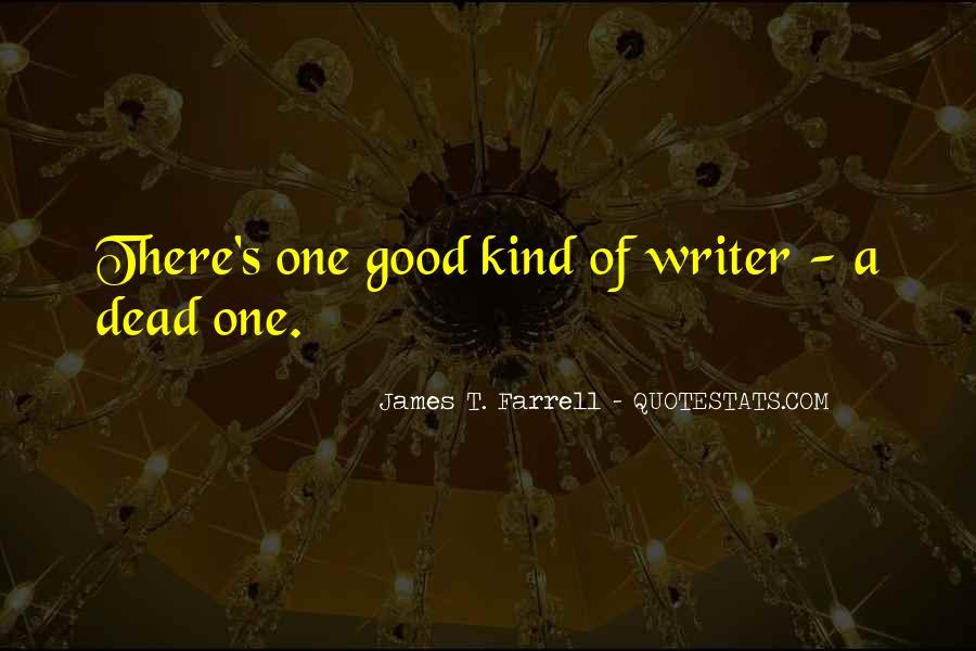 James T. Farrell Quotes #1148588
