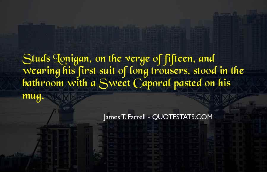 James T. Farrell Quotes #1292994
