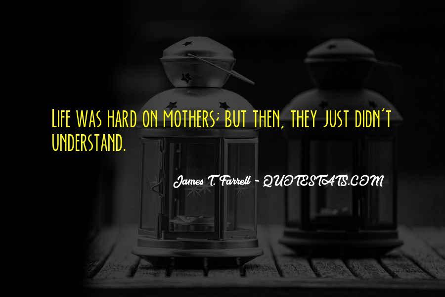 James T. Farrell Quotes #461558