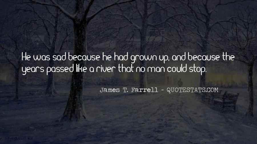 James T. Farrell Quotes #534189