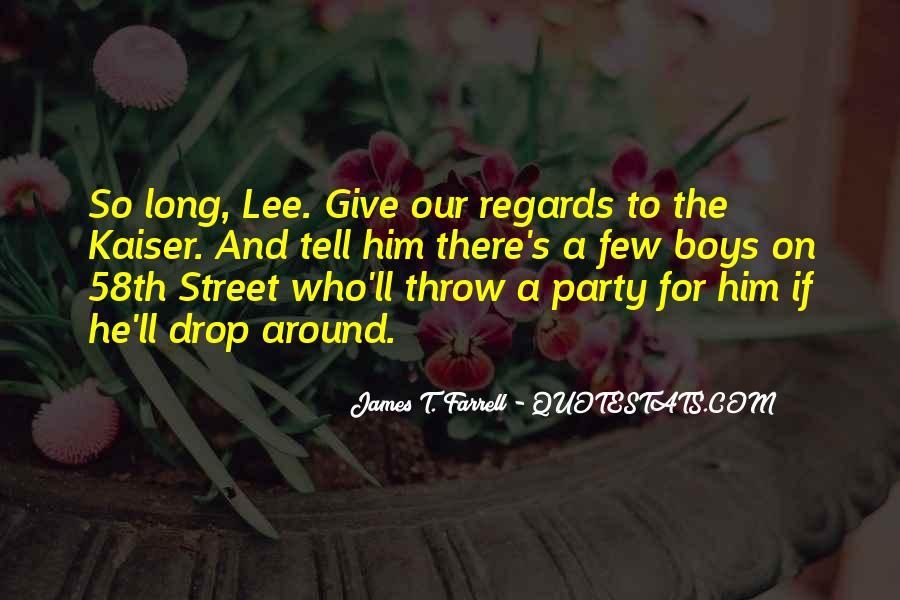 James T. Farrell Quotes #802352