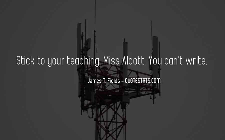 James T. Fields Quotes #1346137