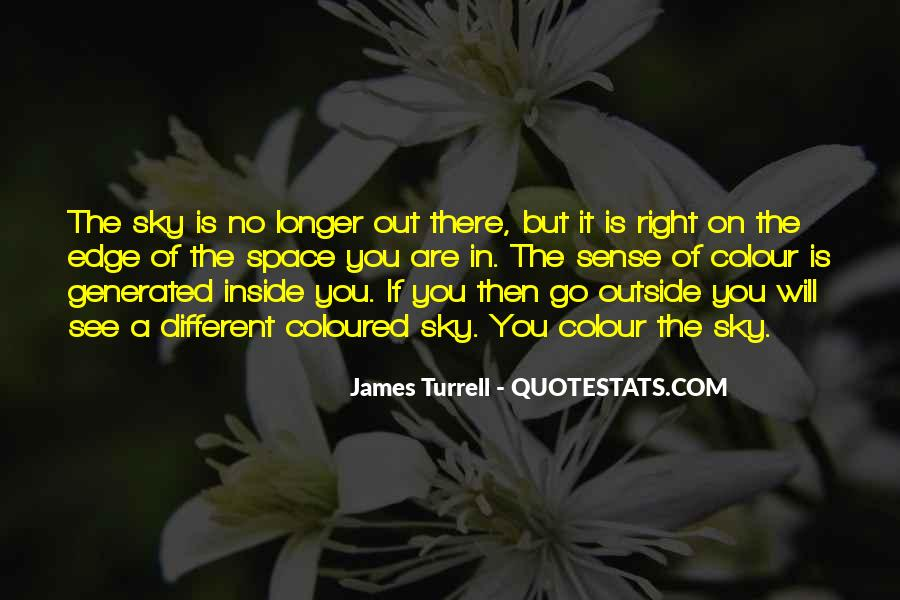James Turrell Quotes #1055215