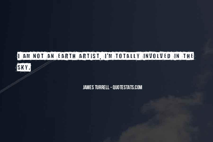 James Turrell Quotes #1131700