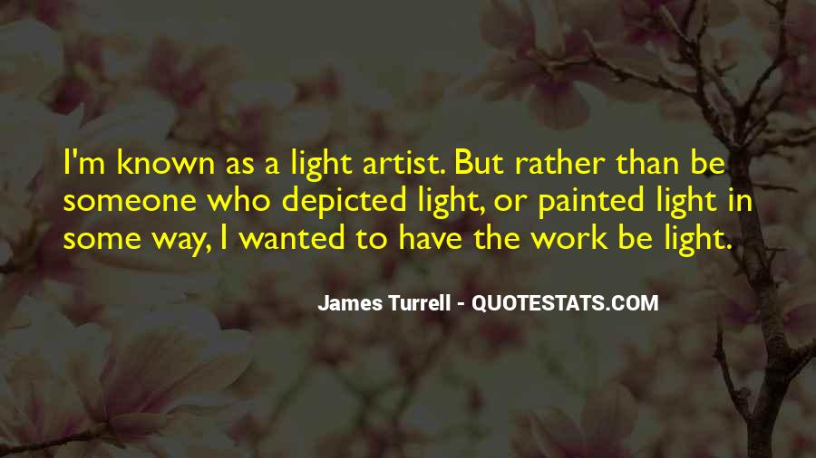 James Turrell Quotes #1394395